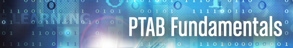 Jones Day's PTAB Litigation Blog, PTAB Fundamentals